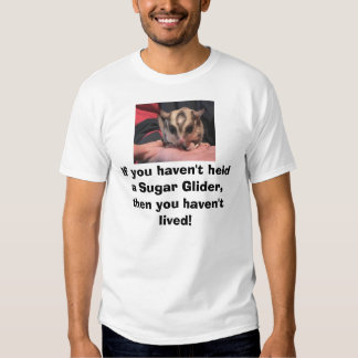 handful of love..., If you haven't held a Sugar... T-shirt
