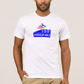 Handicap-able T-Shirt