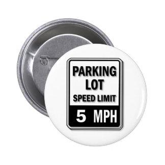 Handicap Insignia - Parking Lot Speed Limit Pinback Buttons