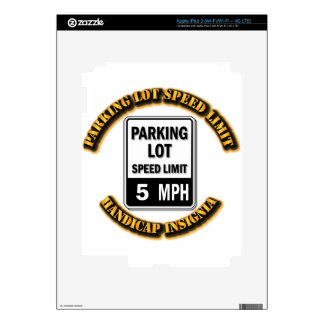 Handicap Insignia - Parking Lot Speed Limit with T iPad 3 Decals
