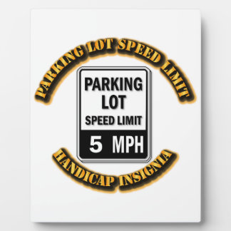 Handicap Insignia - Parking Lot Speed Limit with T Display Plaque