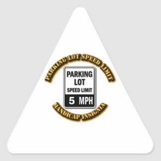 Handicap Insignia - Parking Lot Speed Limit with T Triangle Sticker