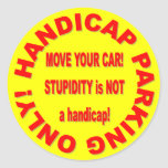 HANDICAP PARKING ONLY - MOVE YOUR CAR! CLASSIC ROUND STICKER