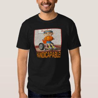 Handicapable Tee Shirt