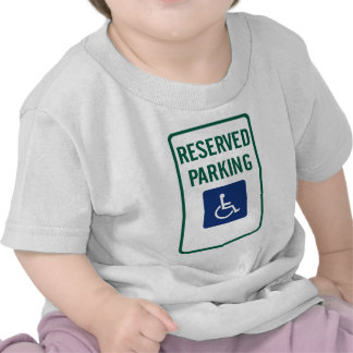 Handicapped Reserved Parking Highway Sign T Shirts