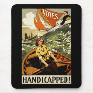 Handicapped Without the Vote Mouse Pad