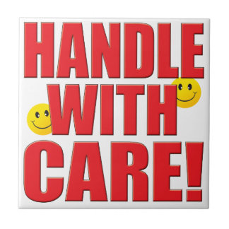 Handle Care Life Ceramic Tiles