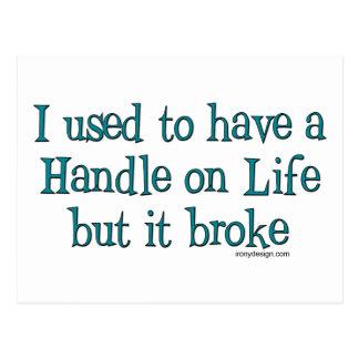 Handle on Life Humor Postcard