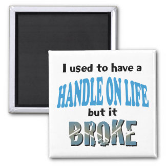 Handle on Life Magnets
