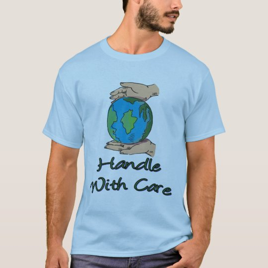 Handle With Care 3 T-Shirt