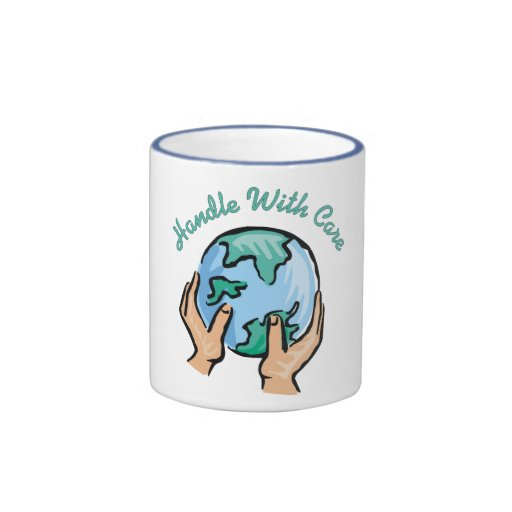Handle With Care Earth Day Mugs