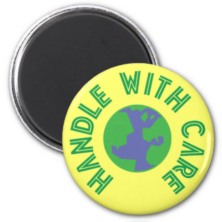 Handle With Care Refrigerator Magnet