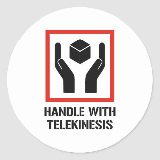 Handle With Telekinesis Classic Round Sticker