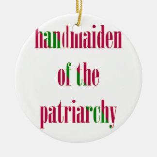 Handmaiden del patriarcado adorno navideño redondo de cerámica