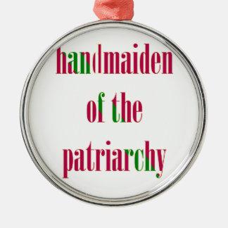 Handmaiden del patriarcado adorno navideño redondo de metal
