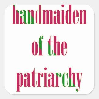 Handmaiden del patriarcado calcomanías cuadradas personalizadas