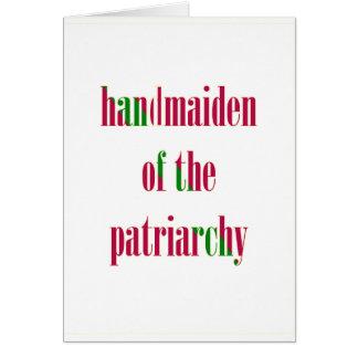Handmaiden del patriarcado tarjeta de felicitación