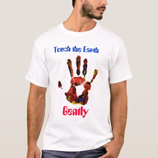 handprint2, Touch the Earth, Gently T-Shirt