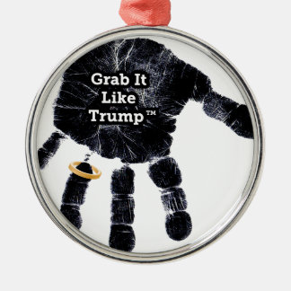 Handprint Design with Ring with Grab it like Trump Metal Ornament