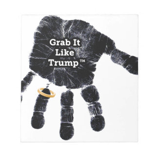 Handprint Design with Ring with Grab it like Trump Notepad