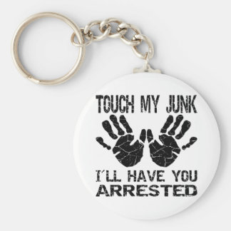 Handprint Touch My Junk I ll Have You Arrested Key Chain