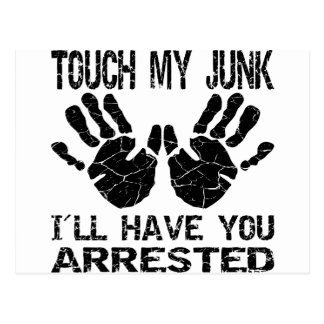 Handprint Touch My Junk I ll Have You Arrested Post Card
