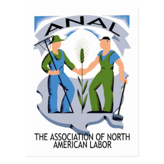 """""""Hands Across America""""--Workers Unite for ANAL! Postcard"""