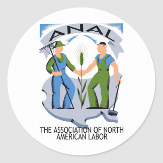 Hands Across America --Workers Unite for ANAL Round Stickers