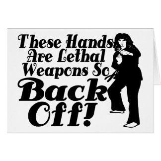 Hands Are Lethal Weapons Female Martial Artist Card