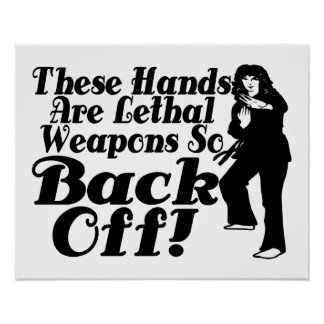 Hands Are Lethal Weapons Female Martial Artist Poster