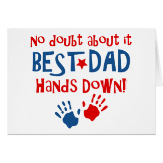 Hands Down Best Dad Card