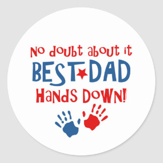 Hands Down Best Dad Sticker