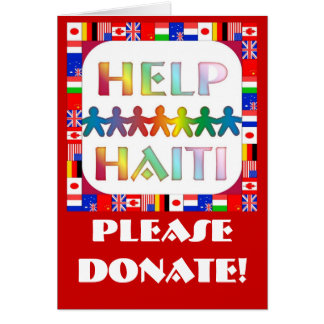 Hands Helping Haiti - Please Donate Greeting Card