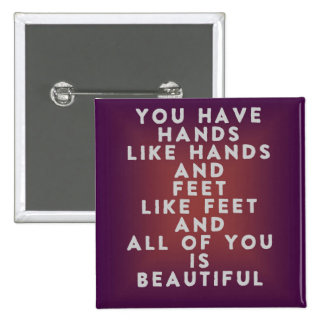 Hands like Hands and Feet like Feet 2 Inch Square Button