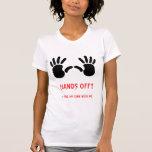 HANDS OFF!!