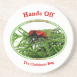 Hands Off Christmas Bug Red Velvet Ant Drink Coasters