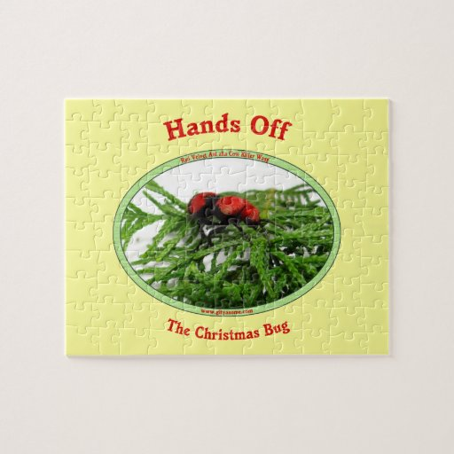Hands Off Christmas Bug Red Velvet Ant Jigsaw Puzzle