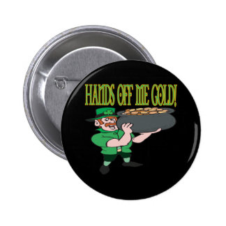 Hands Off Me Gold 2 Inch Round Button