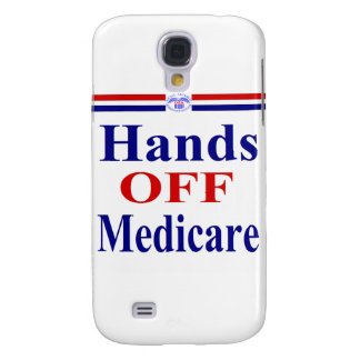Hands Off Medicare Galaxy S4 Case