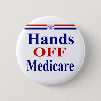 Hands Off Medicare Pinback Button