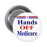 Hands Off Medicare Pinback Button