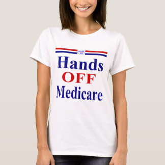 Hands Off Medicare T-Shirt