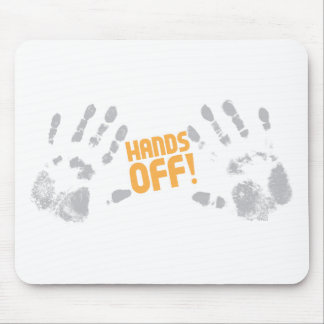 Hands Off! Mouse Pad