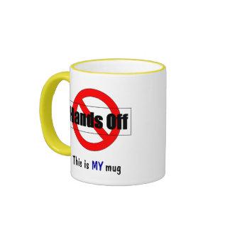 Hands Off Ringer Coffee Mug