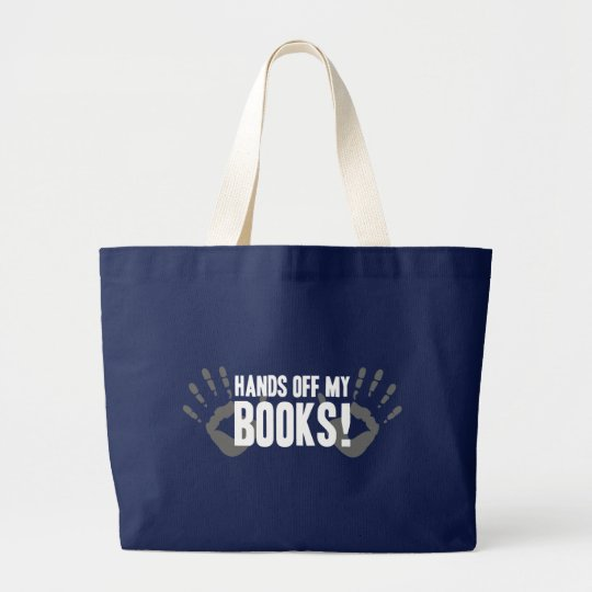 Hands Off My Books Large Tote Bag