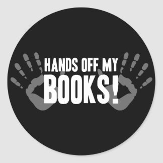 Hands Off My Books Classic Round Sticker