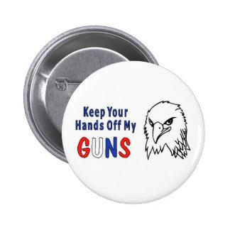 Hands Off My Guns Button