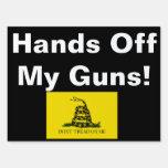 Hands off my guns signs