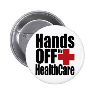Hands Off My HealthCare Pin