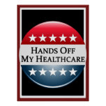 Hands Off My Healthcare Poster
